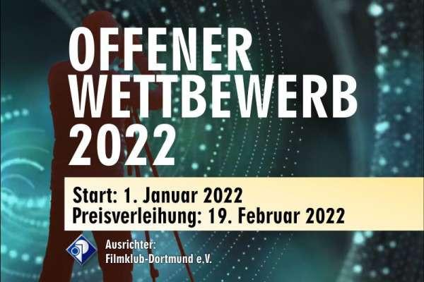 OFFENER WETTBEWERB 2022 Filmklub Dortmund e.V.